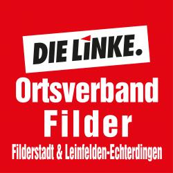 DIE LINKE. Ortsverband Filder [Filderstadt & Leinfelden-Echterdingen] im Landkreis Esslingen